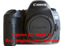 Canon 5D Mark IV first impressions review